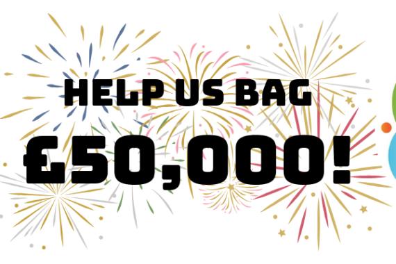 Help us bag £50,000!